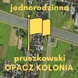 1ha622m2 – Jednorodzinna – Opacz Kolonia – Michałowice – pruszkowski